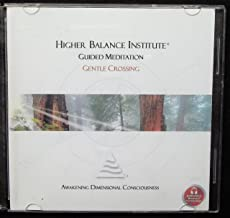 Higher Balance Institute Guided Meditation, Awakening Dimensional Consciousness. (GUIDED MEDITATION, AWAKENING DIMENSIONAL CONCIOUSNESS)