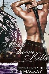 Must Love Kilts (The Ravenscraig Legacy Book 5) Kindle Edition