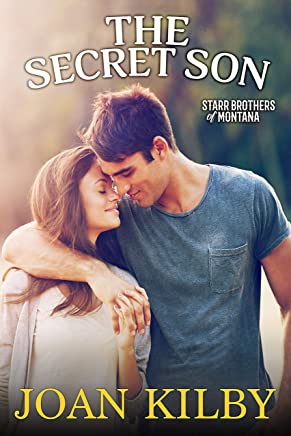 The Secret Son (The Starr Brothers of Montana Book 1)