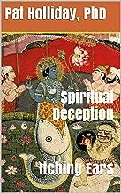 Spiritual Deception: Itching Ears