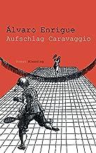 Aufschlag Caravaggio (German Edition)