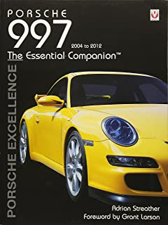Streather, A: Porsche 997 2004 - 2012 - Porsche Excellence (Essential Companions)