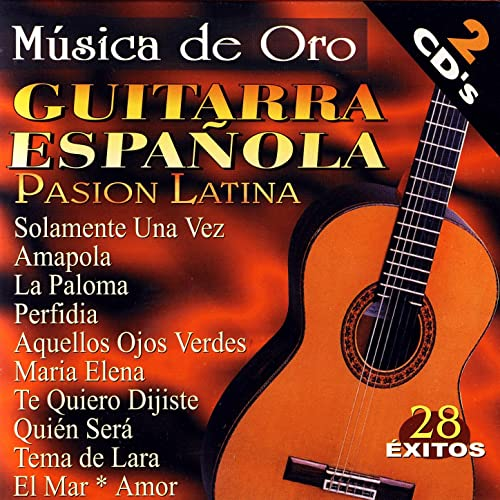 Guitarra Española - Pasion Latina (Spanish Guitar - Latin Passion ...