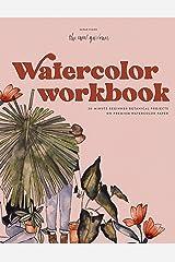 Watercolor Workbook: 30-Minute Beginner Botanical Projects on Premium Watercolor Paper Paperback