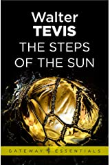 The Steps of the Sun: From the author of The Queen's Gambit – now a major Netflix drama (Gateway Essentials Book 510) (English Edition) Format Kindle
