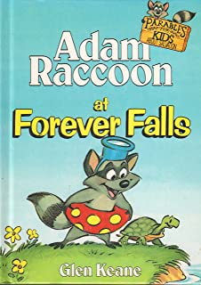 Adam Raccoon at Forever Falls (Parables for Kids)