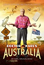 DOCTOR KARL'S AUSTRALIA: Great Australian Facts & Firsts