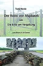 Der Rabbi von Majdanek: Bitte um Vergebung (German Edition)