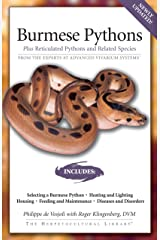 Burmese Pythons: Plus Reticulated Pythons And Related Species (Herpetocultural Library) Kindle Edition