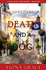 Death and a Dog (A Lacey Doyle Cozy Mystery—Book 2) Kindle Edition