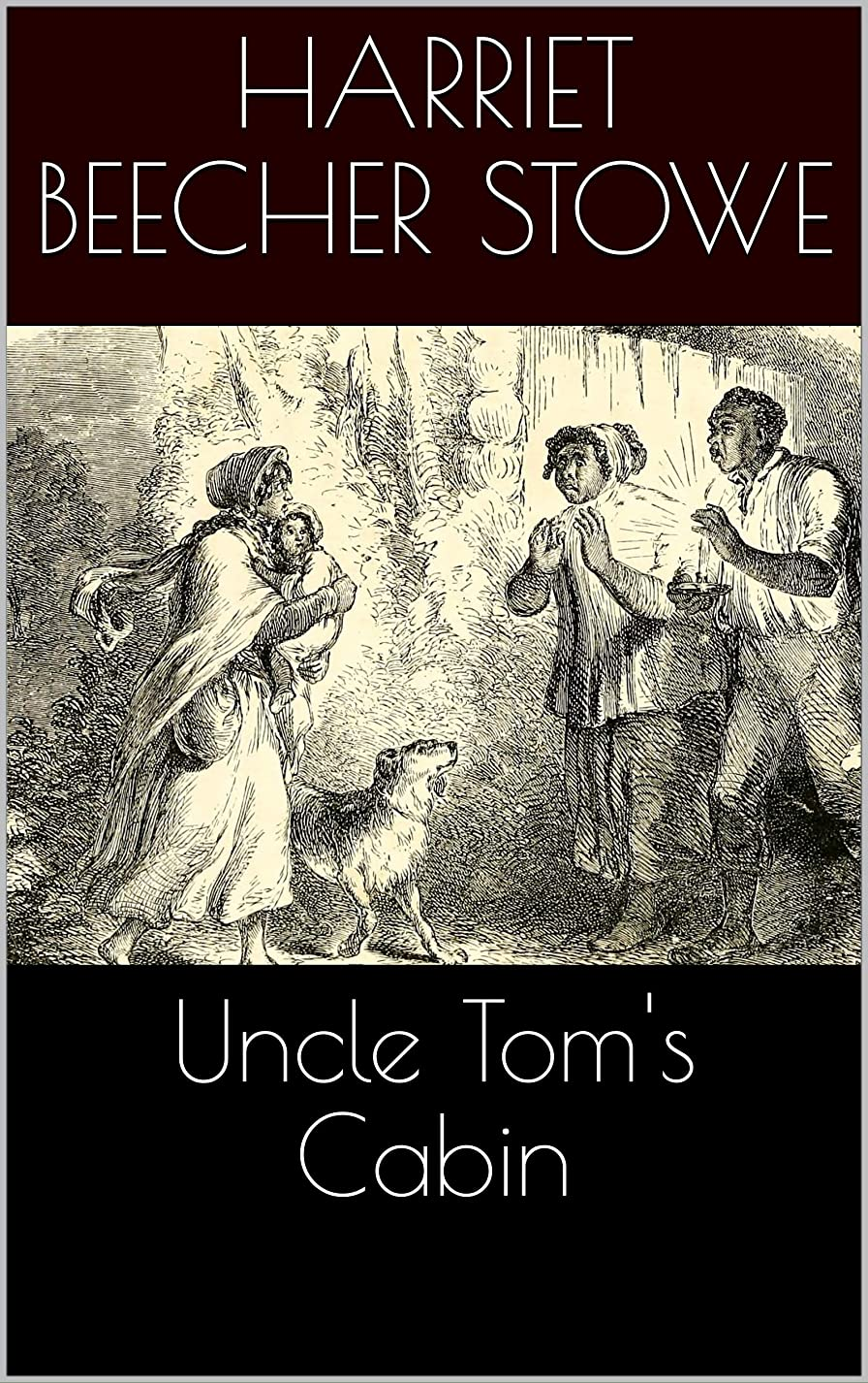 スパイベーカリー鋼Uncle Tom's Cabin (Illustrated) (English Edition)