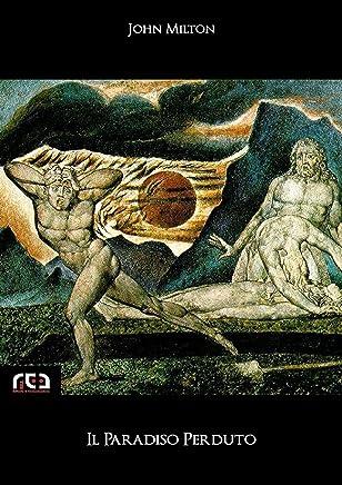 Il Paradiso Perduto (Classici Vol. 100)