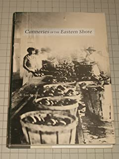 Canneries of the Eastern Shore