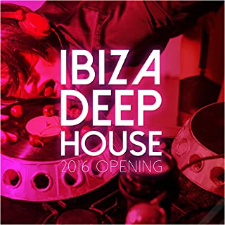 Ibiza Deep House 2016 Opening