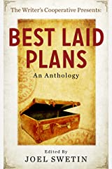 Best Laid Plans (A Writers Cooperative Anthology) Kindle Edition