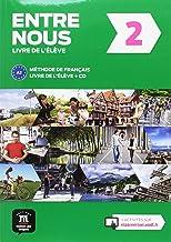 ENTRE NOUS 2 LIVRE DE L'ÉLÈVE: Entre nous 2 Ed.IFAL Livre de l'élève
