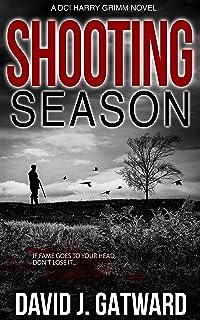 Shooting Season: A DCI Harry Grimm Novel