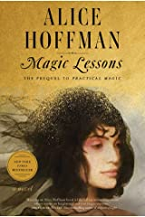 Magic Lessons: The Prequel to Practical Magic Kindle Edition