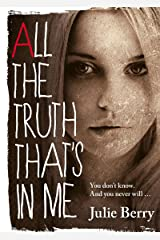 All the Truth That's in Me Kindle Edition