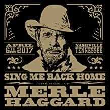 Sing Me Back Home: The Music Of Merle Haggard (2Cd)