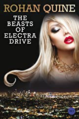 The Beasts of Electra Drive Kindle Edition