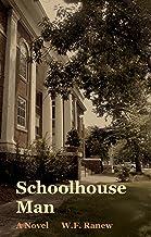 Schoolhouse Man