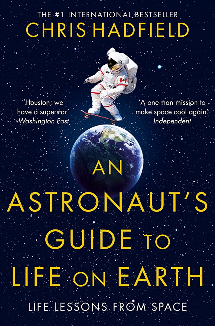 者世論調査溶岩An Astronaut's Guide to Life on Earth (English Edition)
