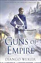 The Guns of Empire (The Shadow Campaigns Book 4)