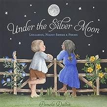 Under the Moon: فضي lullabies الليل ، الأغاني & poems