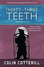 Thirty-Three Teeth (A Dr. Siri Paiboun Mystery Book 2)