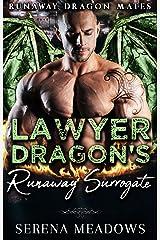 Lawyer Dragon's Runaway Surrogate: (Runaway Dragon Mates) Kindle Edition