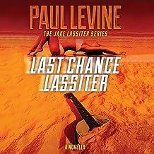 Last Chance Lassiter: Jake Lassiter Legal Thrillers