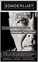 Sonderlust: The World Through the Eyes of a Ukrainian Taxi Driver