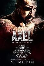 Axel: Royal Bastards MC - Flagstaff Chapter (Book 1)