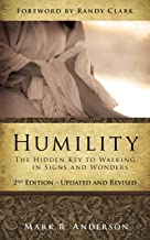 Humility: The Hidden Key To Walking In Signs And Wonders