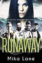 The Runaway (Savage Mountain Men Book 2)