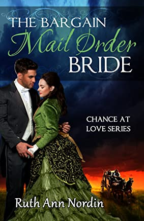 The Bargain Mail Order Bride (Chance at Love Book 4) (English Edition)