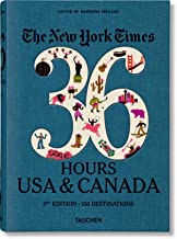 NYT. 36 Hours. USA & Canada, 3rd Edition PDF