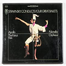 Stravinsky Conducts Four Great Ballets: Apollo, Pulcinella, The Fairy's Kiss, Orpheus
