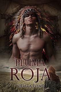 Pluma Roja (Spanish Edition)
