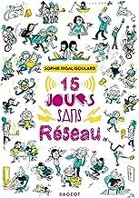 Quinze jours sans réseau (Grand Format) (French Edition)