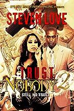 """TRUST NOBODY 2 """"STILL NO TRUST"""""""