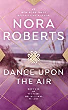 Dance Upon the Air (Three Sisters Island Book 1)