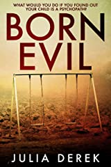Born Evil: A dark psychological thriller with a killer twist Kindle Edition