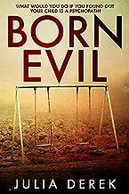 Born Evil: A dark psychological thriller with a killer twist
