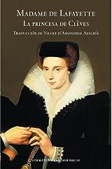 La Princesa de Clèves (Spanish Edition) Kindle Edition