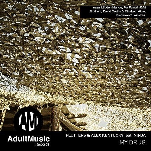 My Drug (feat. Ninja) [Mladen Mande Remix] de Alex Kentucky ...