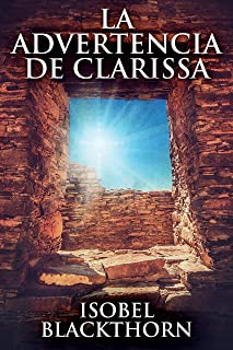 La Advertencia de Clarissa: Un Acogedor Misterio Paranormal - En Español (Spanish Edition)