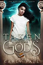Taken by the Gods (More than Men Book 1) (English Edition)
