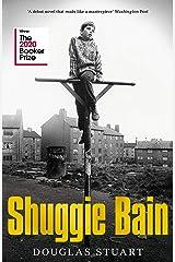 Shuggie Bain: Winner of the Booker Prize 2020 Hardcover